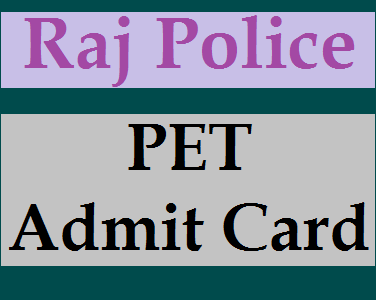 Rajasthan Police constable Physical test Dates and PET Admit Card