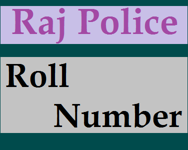 Rajasthan Police Roll Number 2019