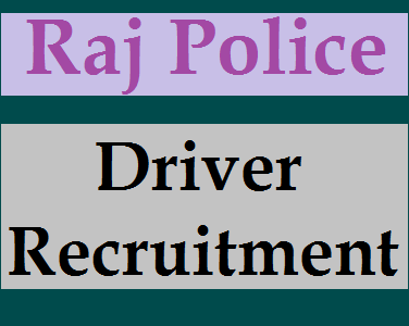 Rajasthan Police Driver Recruitment 2019